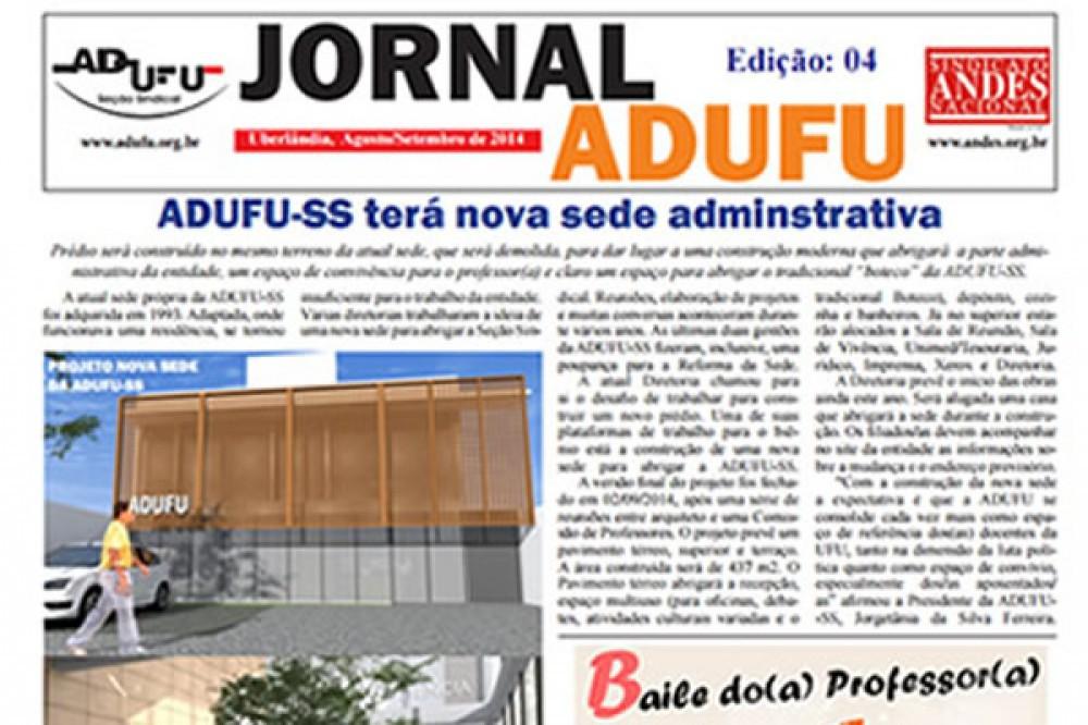 Jornal ADUFU-SS - Edição: 04 - Agosto/Setembro 2014