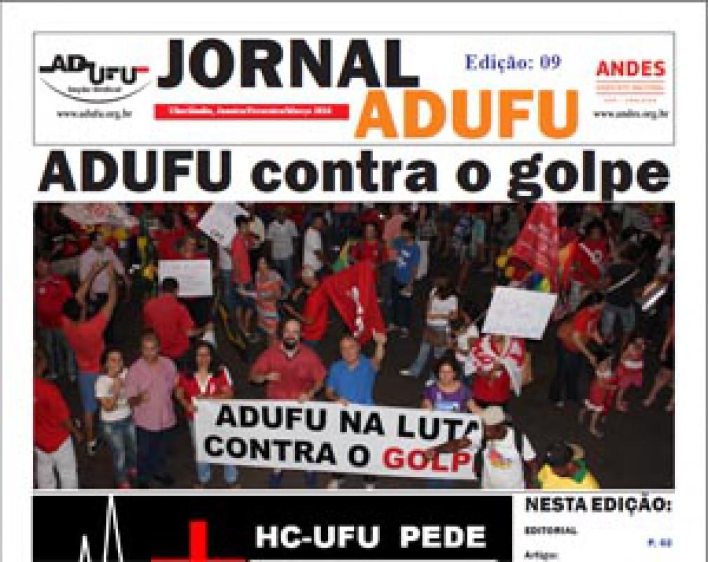 Jornal ADUFU-SS Edição: 09 - Uberlândia, Janeiro/Fevereiro/Março 2016