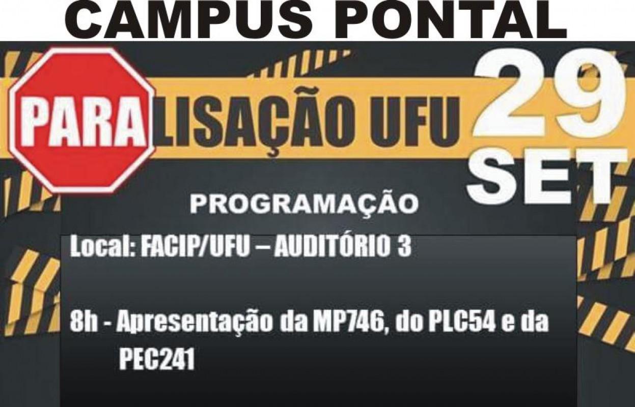 CAMPUS UFU PONTAL - Vai ter luta! Dia 29, quinta, a UFU vai parar!