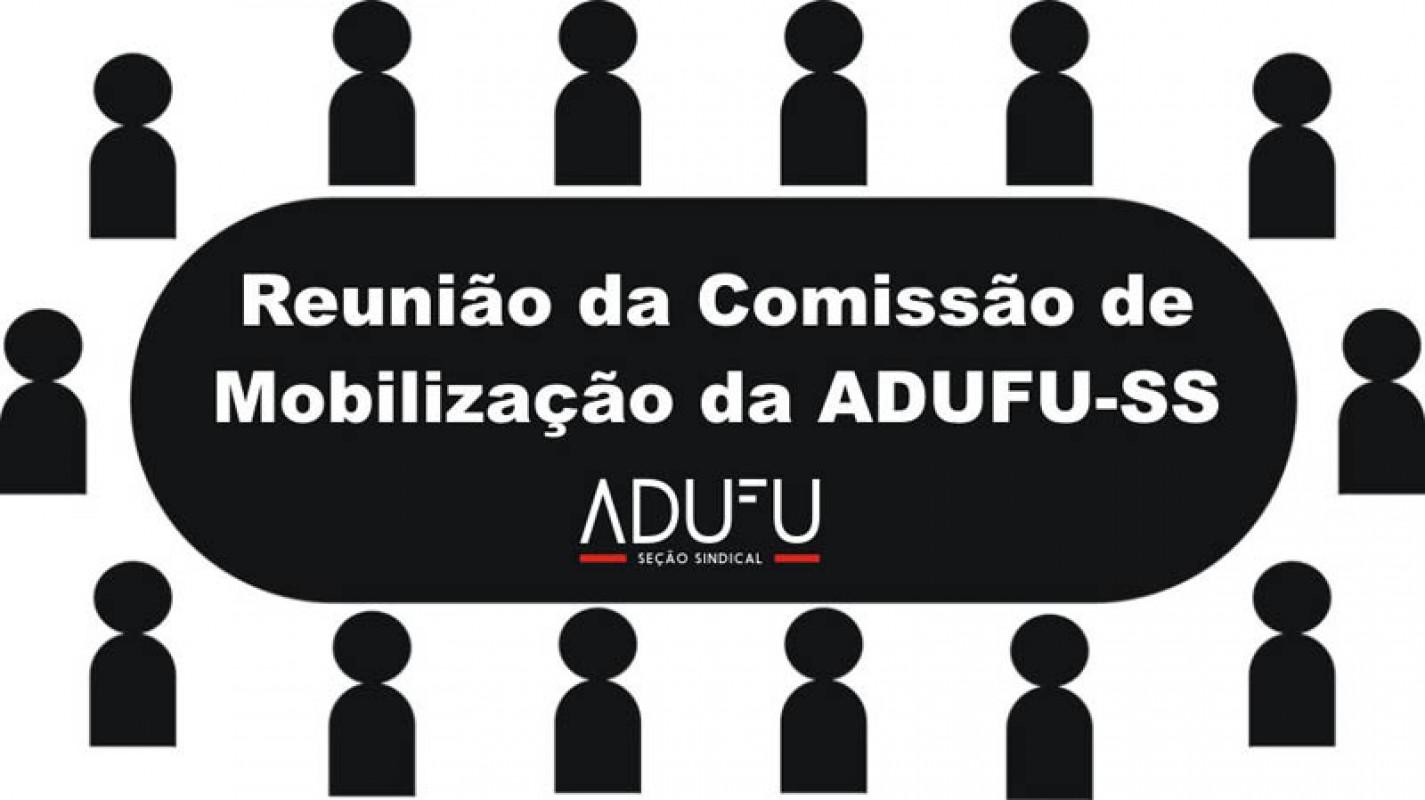 ADUFU-SS convida para reunião da Comissão de Mobilização