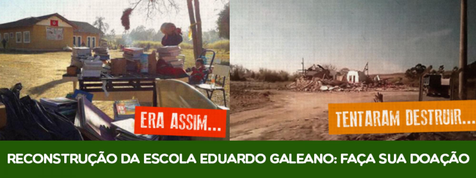 Campanha para a reconstrução da Escola Eduardo Galeano: saiba mais