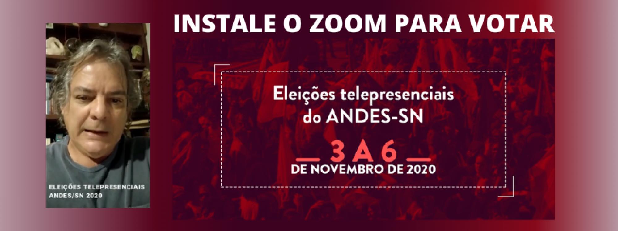 Eleições Telepresenciais ANDES/SN 2020 - instale o Zoom para votar