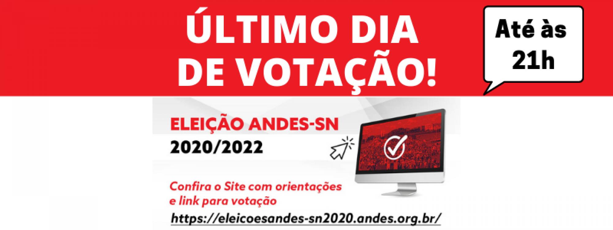 Último dia da Eleição Telepresencial do ANDES-SN!