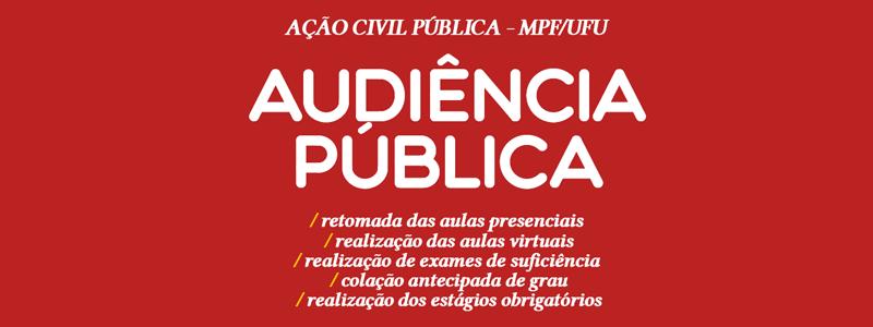 Audiência pública em resposta à ACP do MPF à UFU