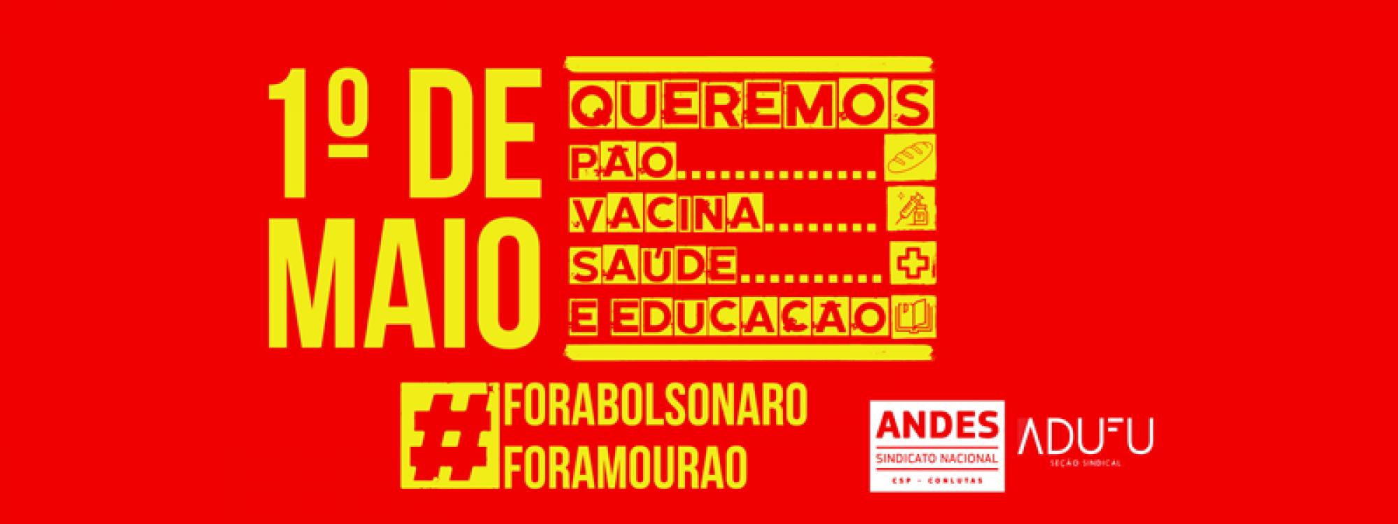 ANDES-SN convoca docentes para ações do primeiro de Maio