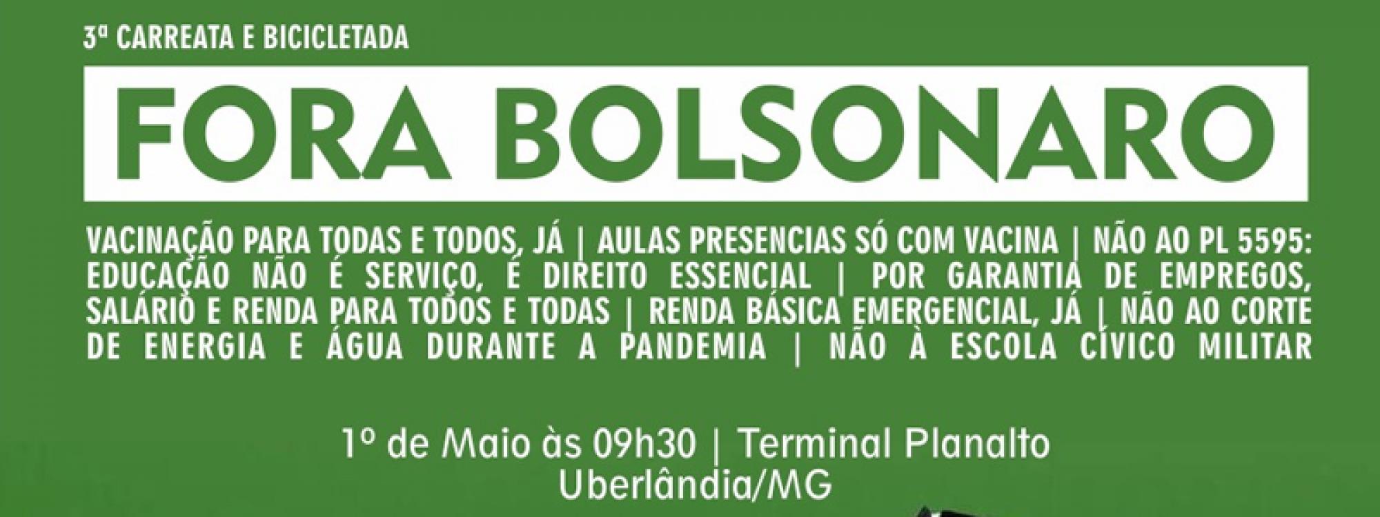 Terceira carreata pelo Fora Bolsonaro ocorre em 1º de maio, dia de luta da classe trabalhadora em Uberlândia