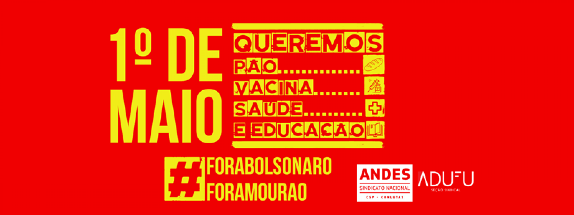 1º de Maio é Dia de Luta: assista às saudações da Diretoria Executiva da ADUFU