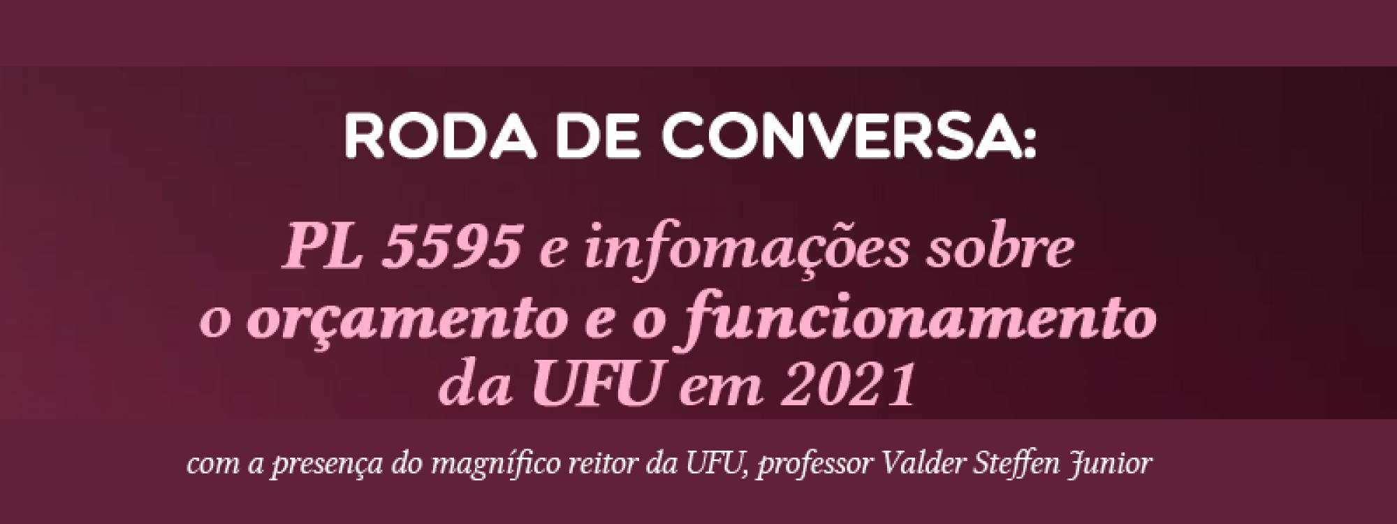 Roda de Conversa com o reitor da UFU sobre PL 5595 e orçamento da UFU