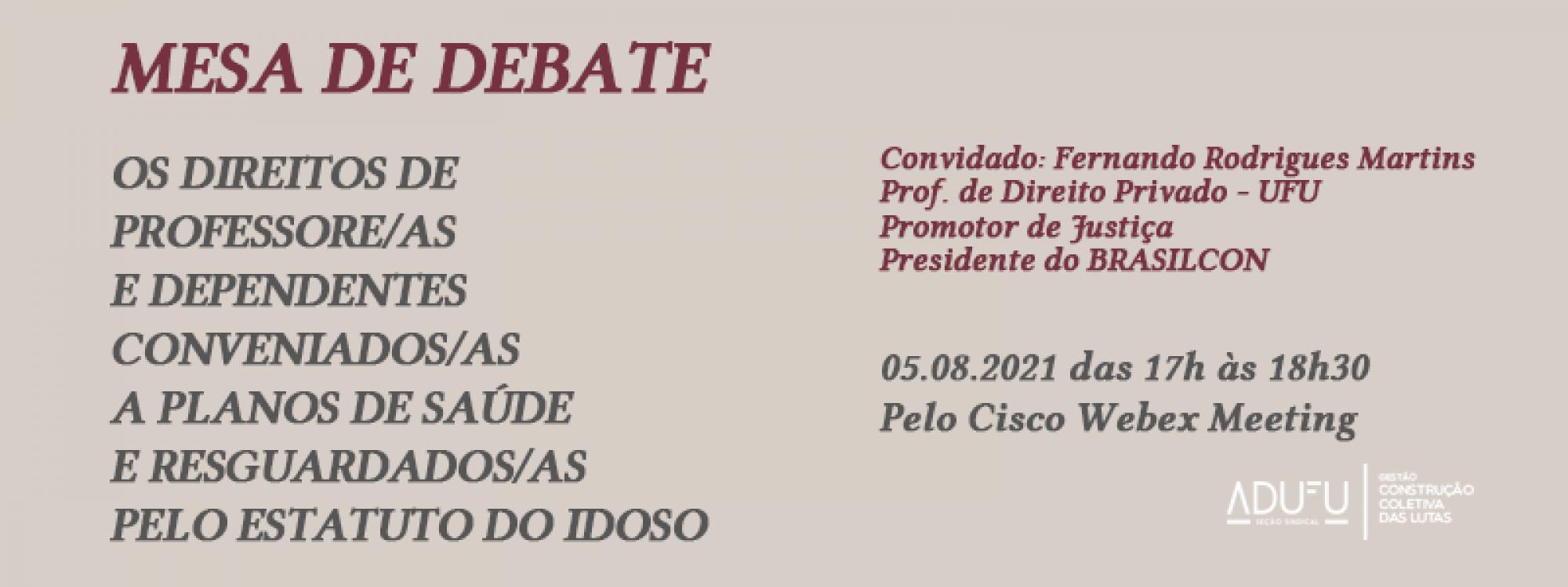 ADUFU realiza mesa de debate sobre os direitos de professore/as e dependentes conveniados/as a planos de saúde e resguardados/as pelo Estatuto do Idoso