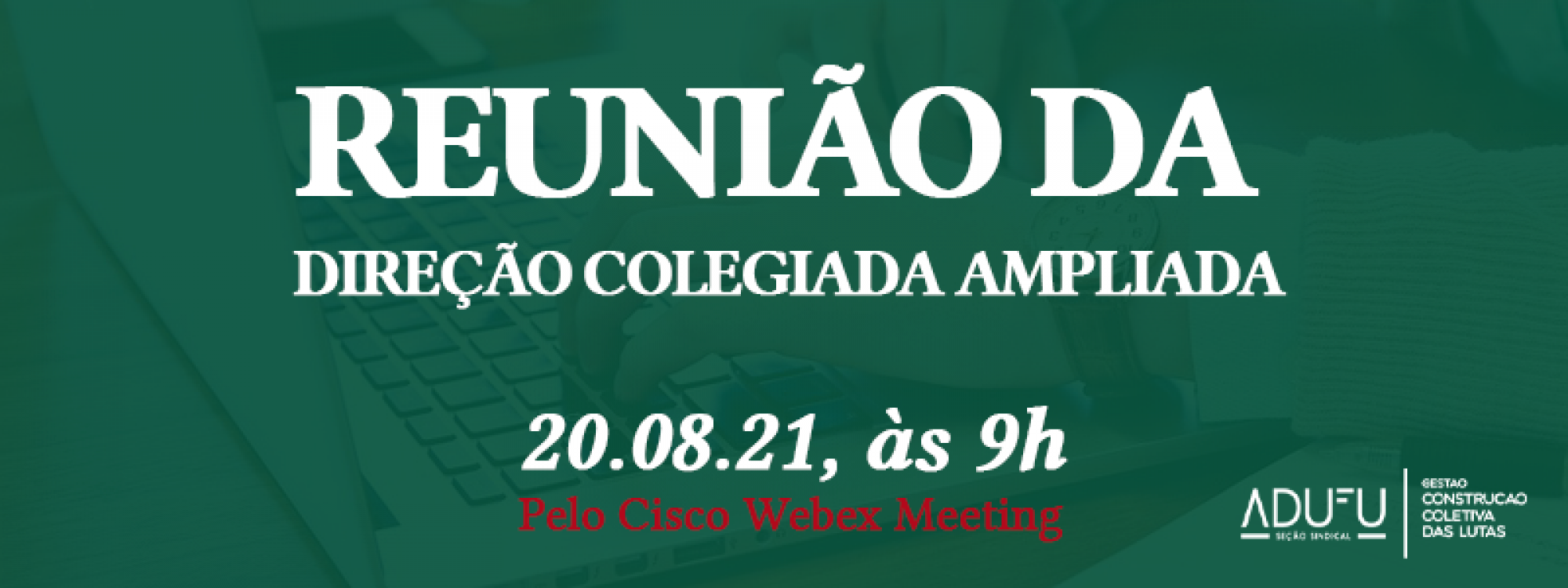 ADUFU realiza reunião da Direção Colegiada na próxima sexta-feira (20)