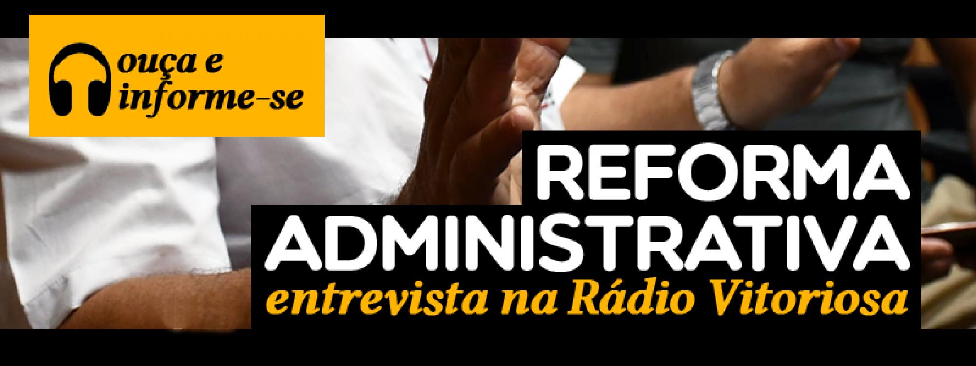 Presidente da ADUFU é entrevistado na Rádio Vitoriosa sobre a Reforma Administrativa