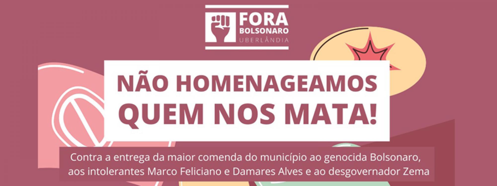 Não homenageamos quem nos mata: contra entrega de comenda municipal a Bolsonaro, Damares Alves, Marco Feliciano e Romeu Zema