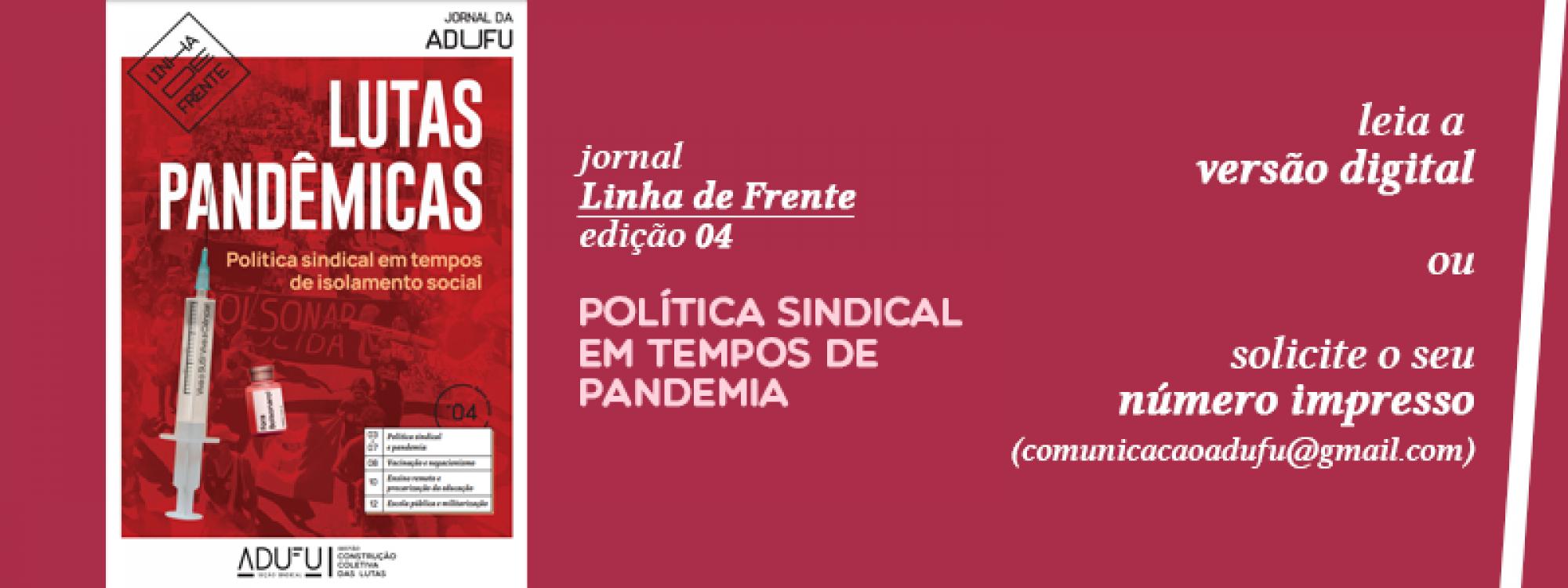 Faça a leitura da quarta edição do jornal Linha de Frente